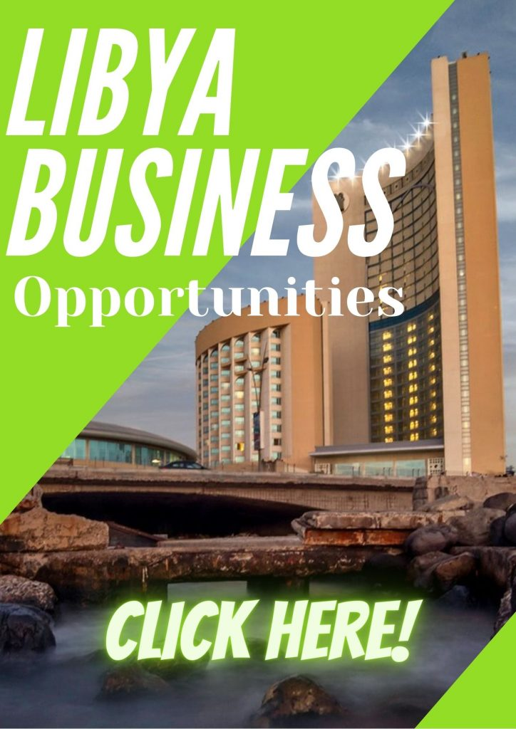libya business opportunities-2021